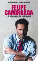 libro Felipe Camiroaga. La Verdadera Historia