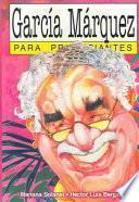 libro García Márquez Para Principiantes