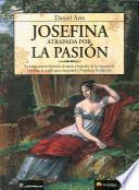 libro Josefina, Atrapada Por La Pasion/ Josephine, Trapped By Passion