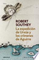 libro La Expedición De Ursúa Y Los Crímenes De Aguirre