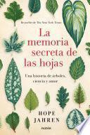 libro La Memoria Secreta De Las Hojas