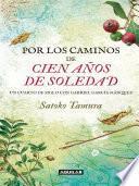 libro Por Los Caminos De Cien Años De Soledad