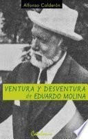 libro Ventura Y Desventura De Eduardo Molina