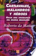 libro Carnavales, Malandros Y Héroes