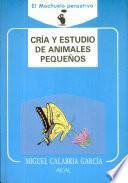 libro Cría Y Estudio De Animales Pequeños