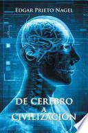 libro De Cerebro A Civilizacion
