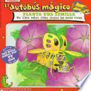 libro El Autobus Magico Planta Una Semilla / The Magic School Bus Plants Seeds