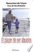libro El Placer De Ser Abuelos