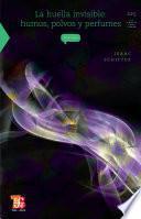 libro La Huella Invisible