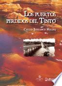 libro Los Puertos Perdidos Del Tinto