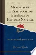 libro Memorias De La Real Sociedad Española De Historia Natural, Vol. 6 (classic Reprint)