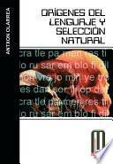 libro Orígenes Del Lenguaje Y Selección Natural