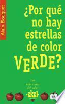 libro ¿por Qué No Hay Estrellas De Color Verde?