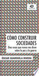 libro Cómo Construir Sociedades