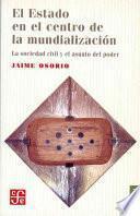 libro El Estado En El Centro De La Mundialización