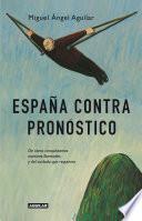 libro España Contra Pronóstico