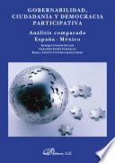 libro Gobernabilidad, Ciudadanía Y Democracia Participativa. Análisis Comparado España México