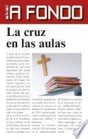 libro La Cruz En Las Aulas