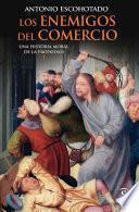 libro Los Enemigos Del Comercio I
