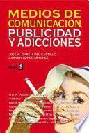 libro Medios De Comunicación, Publicidad Y Adicciones