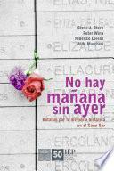 libro No Hay Mañana Sin Ayer