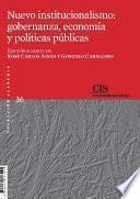 libro Nuevo Institucionalismo: Gobernanza, Economía Y Políticas Públicas