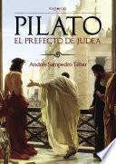 libro Pilato, El Prefecto De Judea