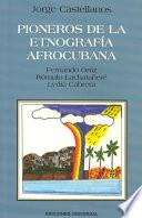 libro Pioneros De La Etnografia Afrocubana