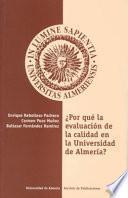 libro ¿por Qué La Evaluación De La Calidad En La Universidad De Almería?