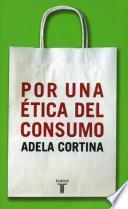 libro Por Una ética Del Consumo