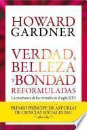 libro Verdad, Belleza Y Bondad Reformuladas