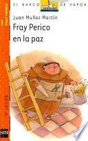 libro Fray Perico En La Paz / Fray Perico In Peace