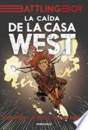 libro La Caída De La Casa West (battling Boy)