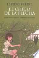 libro El Chico De La Flecha