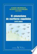 libro El Columnismo De Escritores Españoles (1975 2005)