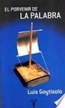 libro El Porvenir De La Palabra