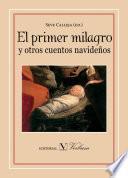 libro El Primer Milagro Y Otros Cuentos Navideños