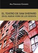libro El Teatro De Sam Shepard En El Nueva York De Los Sesenta