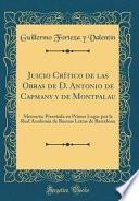 libro Juicio Crítico De Las Obras De D. Antonio De Capmany Y De Montpalau