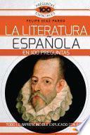 libro La Literatura Española En 100 Preguntas
