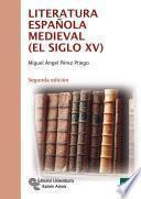 libro Literatura Española Medieval (el Siglo Xv)
