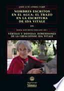 libro Nombres Escritos En El Agua: El Trazo En La Escritura De Ida Vitale