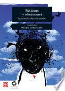 libro Pasiones Y Obsesiones