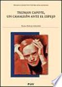 libro Truman Capote, Un Camaleón Ante El Espejo