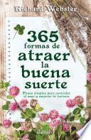 libro 365 Formas De Atraer La Buena Suerte