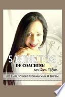 libro 5 Minutos De Coaching Con Dana Milano