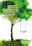 libro El Arte De Cuidar A Tu Niño Interior