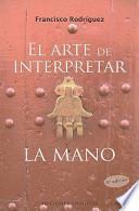 libro El Arte De Interpretar La Mano