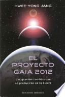 libro El Proyecto Gaia 2012