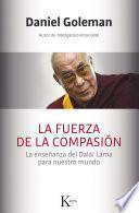 libro La Fuerza De La Compasión